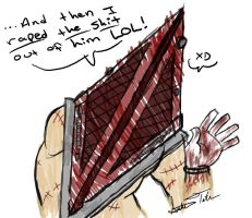 Pyramid Head Thinks It's Funny by Art-Munkee