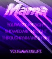 Mama by DarreToBe