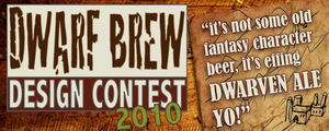 Dwarf Brew 2010 by playinitcool