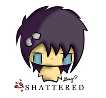 Shattered by d0rkyyxD