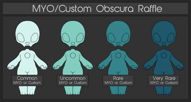 MYO/Custom Obscura Raffle | CLOSED by MimosaDirectory
