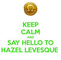 KEEP CALM HAZEL/LEO by Locusmagicalicus