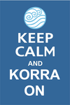 Keep Calm and Korra On by Airbenderboy