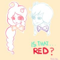 Is that..IS THAT RED?? by DivaWho
