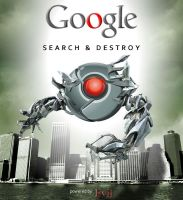 Google: Search and Destroy by Agent-Spiff