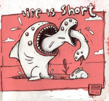 LIFEisSHORT by chumo