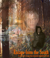 Escape from the South by My-God-Issa-Girl