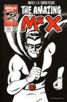 The Amazing Mr. X! by lordmagnusen