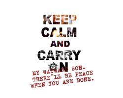 Keep Calm and carry on by CrazyHamsterBat-007