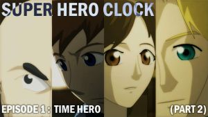Super Hero Clock Episode 1 part 2 Cover by jessthedragoon