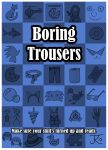 Boring Trousers Poster by Katy133