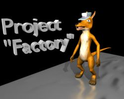 Project Factory by zenoth42