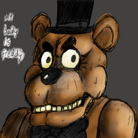 MY BODY IS FREDDY by FU-DO