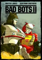 Bad Bots II poster by botmaster2005