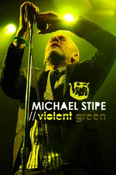 Michael Stipe - Violent Green by mad-and