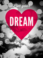 Live your Dream by pica-ae