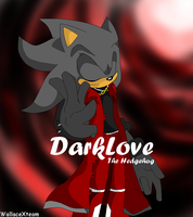 Commission DarkLove by wallacexteam