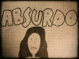 ABSURDO by Juques
