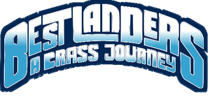 Bestlanders: A Crass Journey by bionicle2809