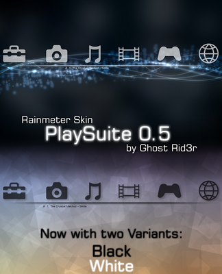 PlaySuite 0.5 Black and White by Ghost-Rid3r