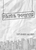 Paper Towns Fan - Made Poster by ThePatrickCunanan