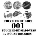 Touched by dirt 001 by Touched-by-Maddness