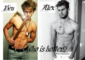 Who is hotter: Ben or Alex by DemiFan101