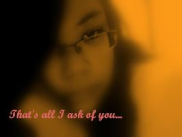 All I ask of you by Emosummer