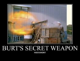 Motivation - Burt's Secret Weapon by Songue