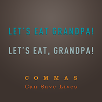 Commas can save lives by joogz