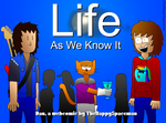 Ch. 6: Life As We Know It by TheHappySpaceman01