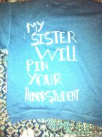 My Sister Will Pin Your Honour Student-sweatshirt by SykaDalorian