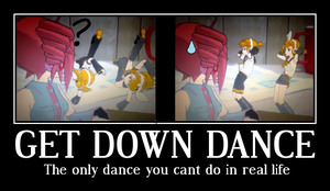 Motivational Poster-get down by RokudaimeXHinata