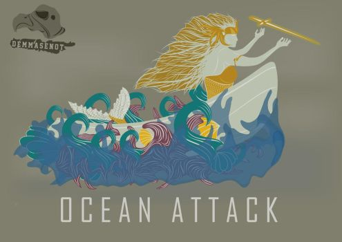 OCEAN ATTACK by demmasenot