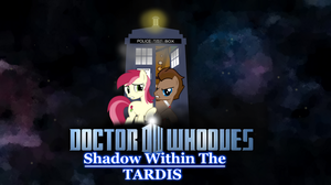 Doctor Whooves - Shadow Within The TARDIS by darksoma905