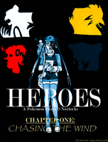 HEROES: Chapter 1- Chasing the Wind by Shovahkiin
