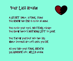 Your Last Breath by CreaturefromtheVoid