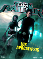 Tomb Raider - Lux Apocalypsis COV2 by FearEffectInferno