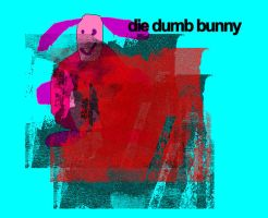 Die Dumb Bunny - DTC - Nate by himynameiznate