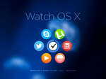 Watch OS X Volume I by JasonZigrino