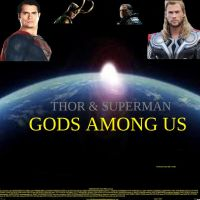 Thor and Superman Gods Among Us poster by SteveIrwinFan96
