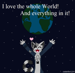 I love the world by Cinderfire1234