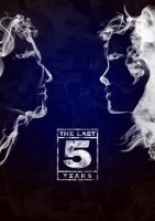 The Last Five Years Poster by Mehtazoan
