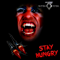 Twisted Sister: Stay Hungry (Special Edition) by MrAngryDog