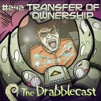 Drabblecast 242 Transfer of Ownership by JackHook
