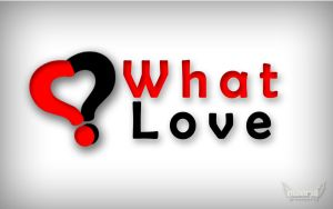 What love? by mirul