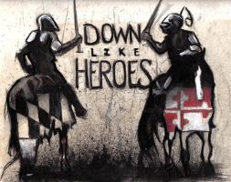 down like heroes by CrashWithTact
