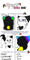 Double Meme with CoffehKitteh ^^ by SparrowsNskittlez