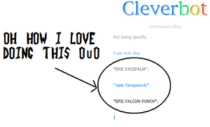 Trying Cleverbot-  I love doing this OuO by DibFan4LifeX3