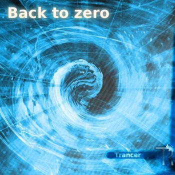 Back to zero by Tr4ncer